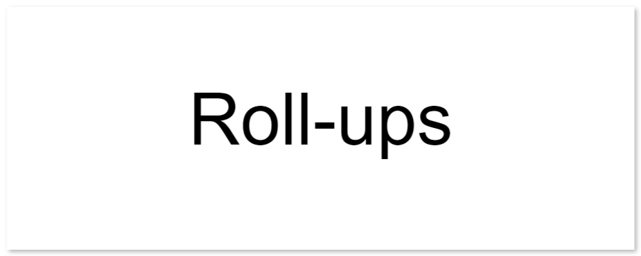 roll ups